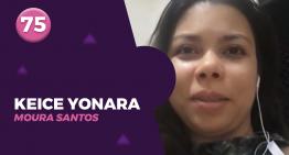 75 – KEICE YONARA MOURA SANTOS
