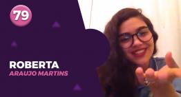 79 – ROBERTA ARAUJO MARTINS